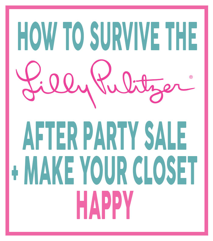 Maximize the Lilly Pulitzer After Party sale with these tips! | dcgirlinpearls.com