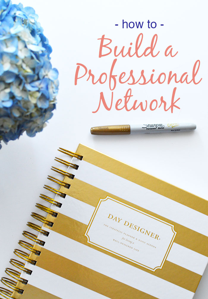 How To Build A Professional Network | dcgirlinpearls.com